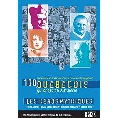 100 Quebecois: Heros Mythiques