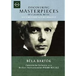 Discovering Masterpieces of Classical Music - B�la Bart�k: Concerto for Orchestra