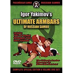 Igor Yakimov - Ultimate Arm Bars Of Russian Sambo, Sambo Armbar Submission Techniques For Mixed Martial Arts