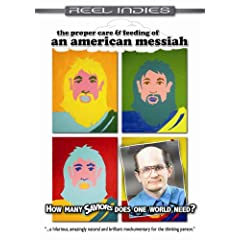 An American Messiah (The Proper Care & Feeding of)