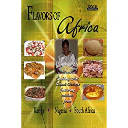 Flavors of Africa Cooking DVD - Kenya, Nigeria & South Africa
