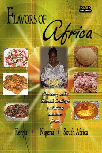 Flavors of Africa Cooking DVD - Kenya, Nigeria & South Africa