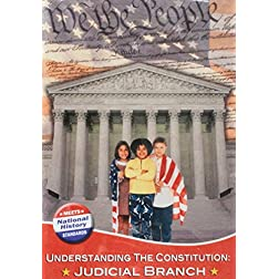 Understanding The Constitution: Judicial Branch