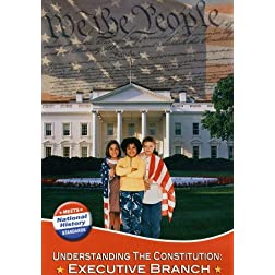 Understanding the Constitution: Executive Branch