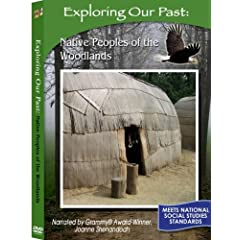 Exploring the Past: Native Peoples of the Woodlands