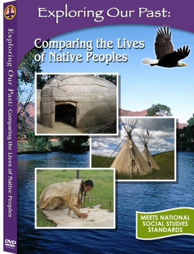 Exploring Our Past: Comparing the Lives of Native Peoples