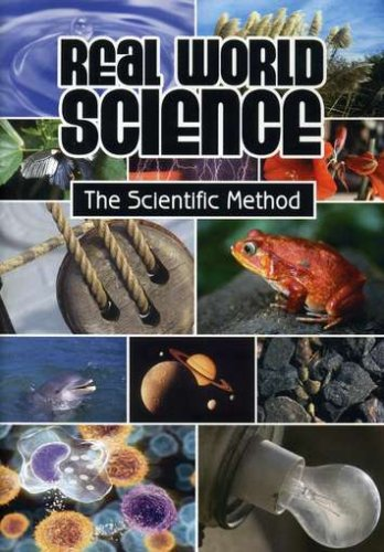 Real World Science: The Scientific Method
