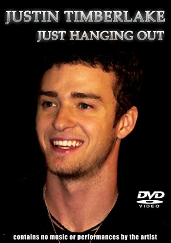Justin Timberlake- Just Hanging Out Unauthorized