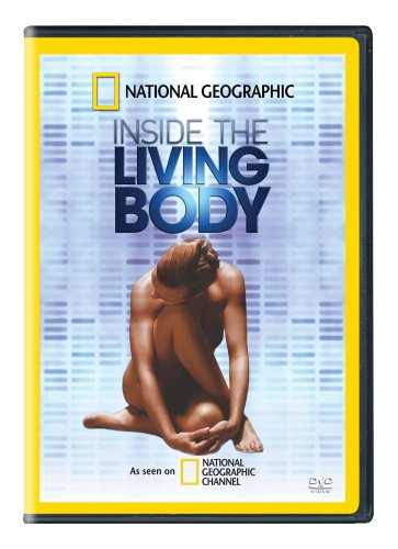 National Geographic - Inside the Living Body
