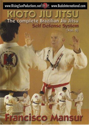 Brazilian Jiu-Jitsu Kioto System Francisco Mansur: Self Defense Vol.2