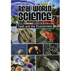 Real World Science: Trash and Environment