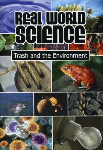 Real World Science: Trash and Environment