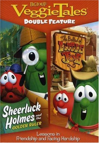 Veggie Tales: Sheerluck Holmes and the Golden Ruler / The Ballad of Little Joe