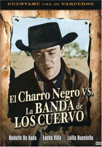 El Charro Negro vs. La Banda de Los Cuervo