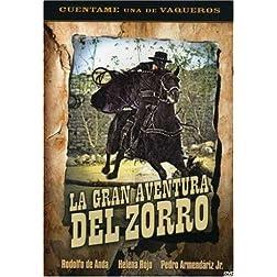 La Gran Aventura Del Zorro (Zorro's Great Adventure)