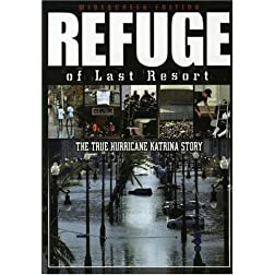 Refuge of Last Resort-The True Hurricane Katrina Story - Widescreen
