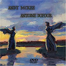 Andy McKee - Antoine Dufour - Live  DVD