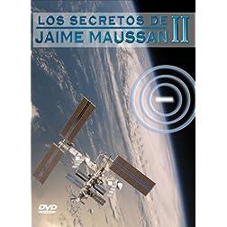 Jaime Maussan: Secrets of Jaime Maussan II