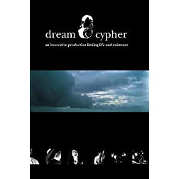 Dream Cypher DVD: Multimedia Hip Hop Theater Production