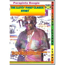 Parapinto Boogie:The Lloyd 'Paro' Clarke Story