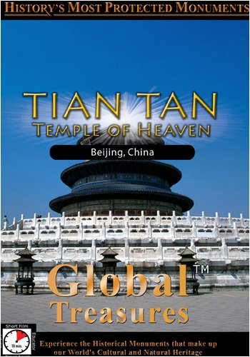 Global Treasures  TIAN TAN Temple of Heaven Peking, China