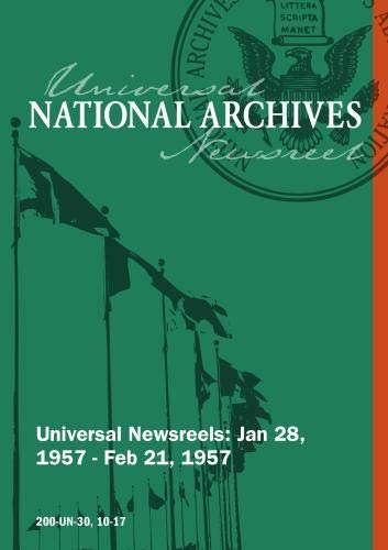 Universal Newsreel Vol. 30 Release 10-17 (1957)