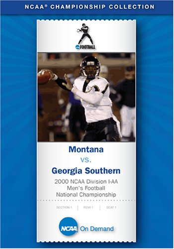 2000 NCAA Division I-AA Men's Football National Championship - Montana vs. Georgia Southern