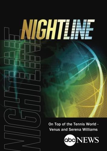 ABC News Nightline On Top of the Tennis World - Venus and Serena Williams