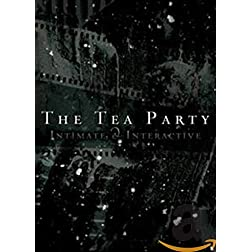 The Tea Party: Live - Intimate & Interactive [IMPORT]
