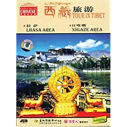 Tour in Tibet: Lhasa Area, Xigaze Area