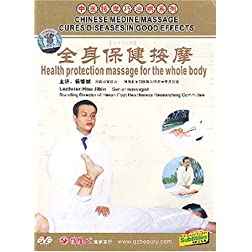 Chinese Medicine Massage Cures Diseases in Good Effects: Health Protection Massage for the Whole Body