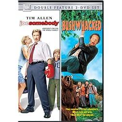 Joe Somebody/Bushwacked