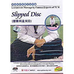 Lectures on Massage by Famous Experts of TCM: Slipped Disc
