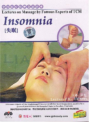 Lectures on Massage by Famous Experts of TCM: Insomnia