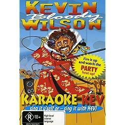 Kevin Bloody Wilson (Karaoke Kev)