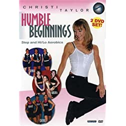 Christi Taylor: Humble Beginnings Step and Hi/Lo Aerobics