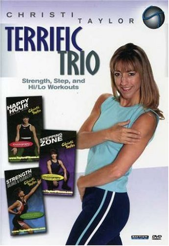 Christi Taylor: Terrific Trio Strength Step and Hi/Lo Workouts
