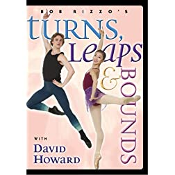 Turns, Leaps & Bounds- Ballet Dance with David Howard
