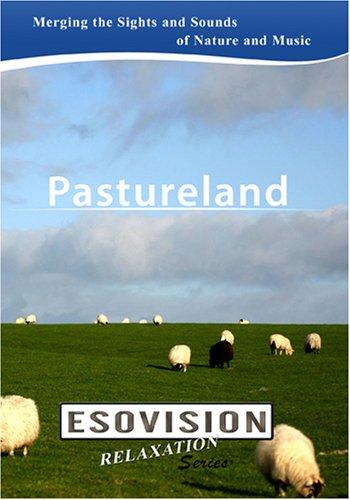 ESOVISION Relaxation  PASTURELAND