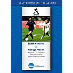 1985 NCAA Division I Women's Soccer National Championship - North Carolina vs. George Mason