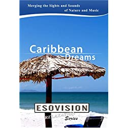 ESOVISION Relaxation  CARIBBEAN DREAMS