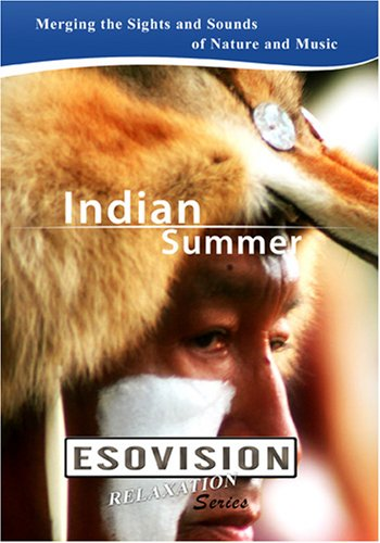 ESOVISION Relaxation  INDIAN SUMMER