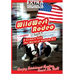 EXTRAVAGANZA  Wild West Rodeo
