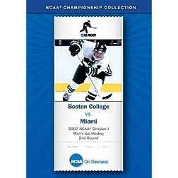 2007 NCAA Division I Men's Ice Hockey 2nd Round - Boston College vs. Miami