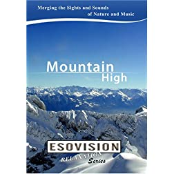 ESOVISION Relaxation  MOUNTAIN HIGH