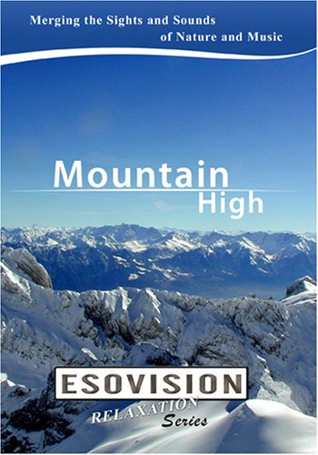 ESOVISION Relaxation  MOUNTAIN HIGH