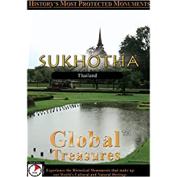 Global Treasures  SUKHOTHAI Thailand