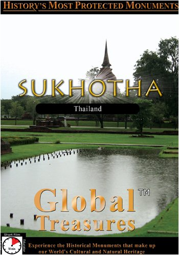 Global Treasures  SUKHOTHAI Thailand