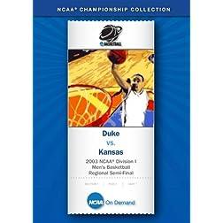 2003 NCAA Division I Men's Basketball Regional Semi-Final - Duke vs. Kansas