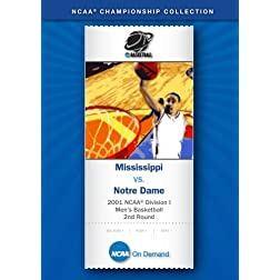 2001 NCAA Division I Men's Basketball 2nd Round - Mississippi vs. Notre Dame
